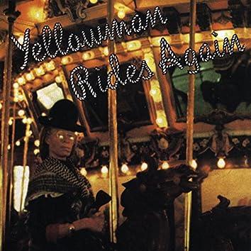 Yellowman Rides Again