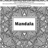Mandala Libro de colorear - Uno no nace con belleza. Tu belleza es creada por quien eres. Tu belleza interior es mas importante que como la gente te ve por tu exterior.