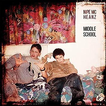Middle School (feat. Nipe MC)