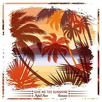 Give Me the Sunshine (Remixes)