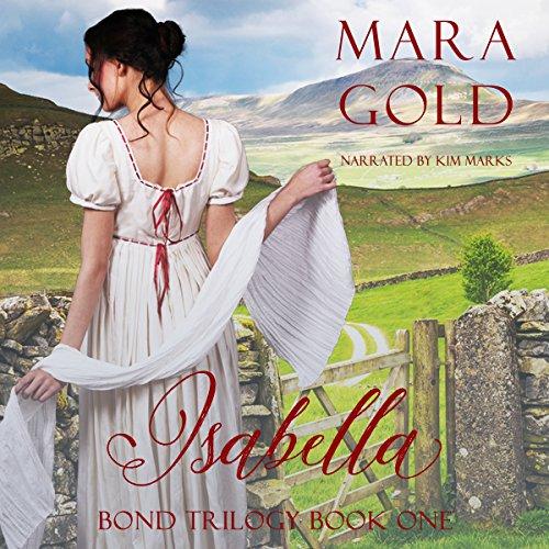 Bond Trilogy Book 1: Isabella audiobook cover art