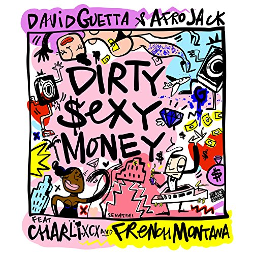 Dirty Sexy Money (feat. Charli XCX & French Montana) [Explicit]