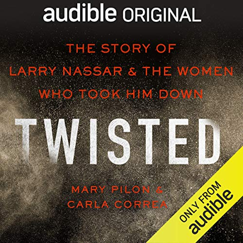 Twisted Audiobook By Mary Pilon, Carla Correa cover art