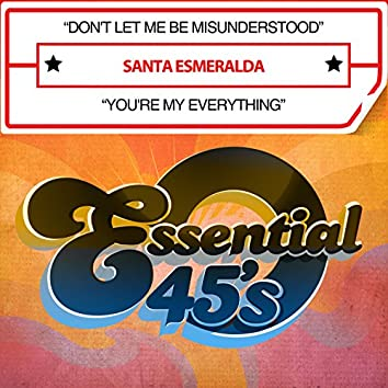Don't Let Me Be Misunderstood / You're My Everything (Digital 45)