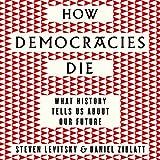 AUDIOBOOK of How democracies Die
