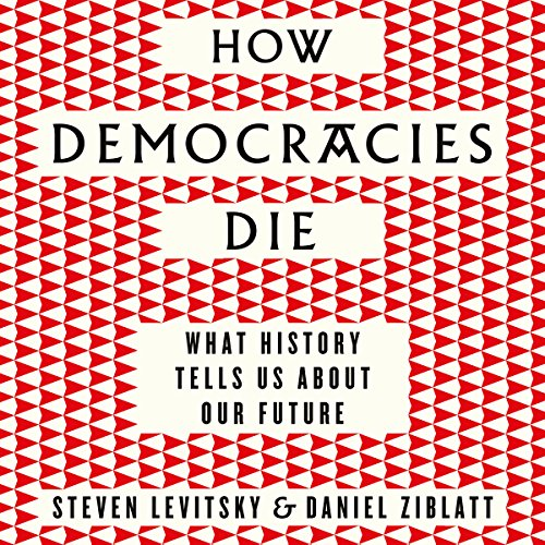 How Democracies Die audiobook cover art
