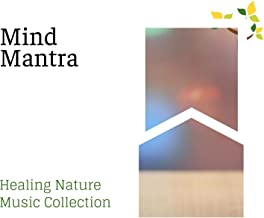Mind Mantra - Healing Nature Music Collection