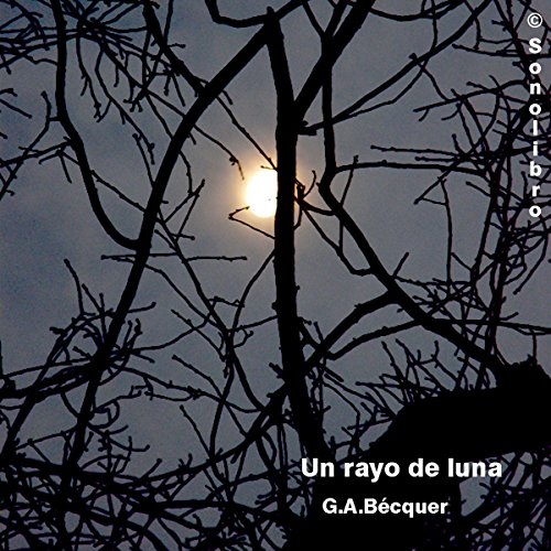 El Rayo de Luna [The Moonlight] cover art