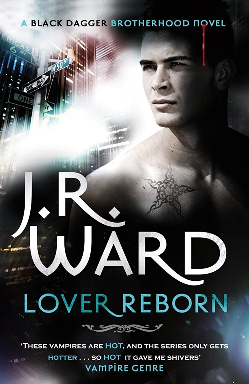 優先権逆説の間にLover Reborn: Number 10 in series (Black Dagger Brotherhood Series Book 11) (English Edition)
