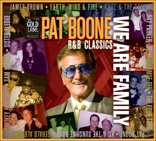 We Are Family: R&B Classics by Pat Boone (2013-10-08)