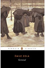 Germinal (Penguin Classics) Kindle Edition