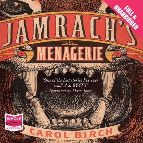 Jamrach's Menagerie audiobook cover art