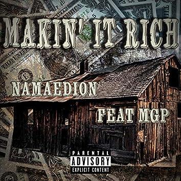 Makin' It Rich (feat. MGP)