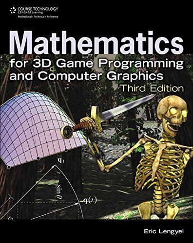 Compare Textbook Prices for Mathematics for 3D Game Programming and Computer Graphics, Third Edition 3 Edition ISBN 8601419489978 by Eric Lengyel