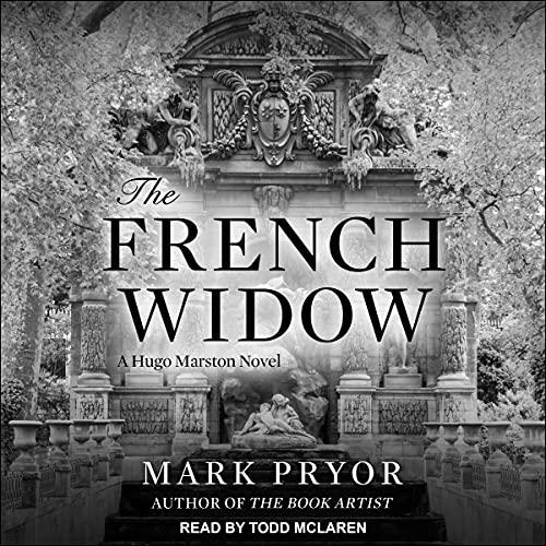 The French Widow: Hugo Marston, Book 9