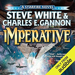 Imperative     Starfire, Book 7              By:                                                                                                                                 Steve White,                                                                                        Charles E. Gannon                               Narrated by:                                                                                                                                 Marc Vietor                      Length: 16 hrs and 14 mins     207 ratings     Overall 4.6