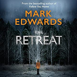 The Retreat                   By:                                                                                                                                 Mark Edwards                               Narrated by:                                                                                                                                 Simon Mattacks                      Length: 9 hrs and 24 mins     2,946 ratings     Overall 4.2