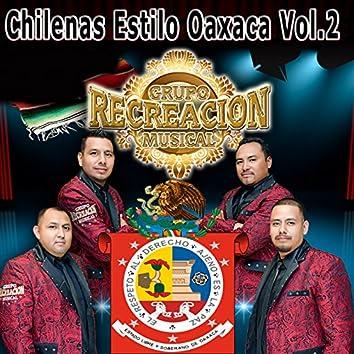 Chilenas Estilo Oaxaca, Vol. 2