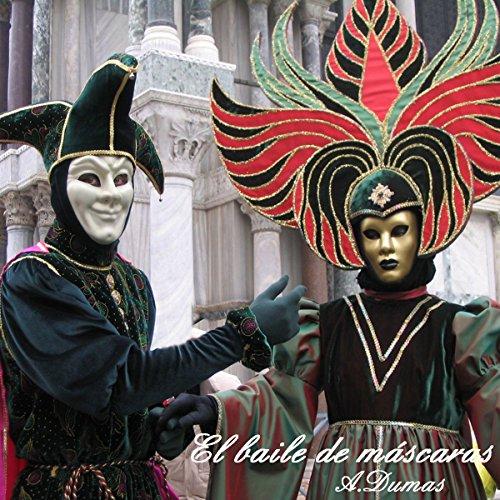 El Baile de Mascaras [A Masked Ball] audiobook cover art
