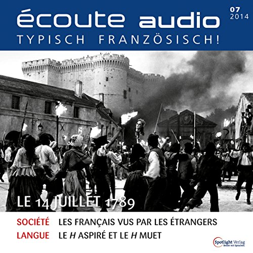 Écoute audio - Le 14 Juillet 1789. 7/2014 cover art