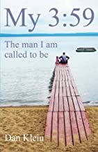 My 3:59: The Man I Am Called to Be