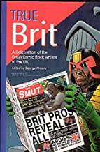 True Brit: Celebrating The Comic Book Artists Of England