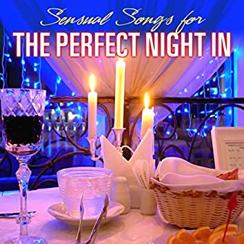 Sensual Songs for the Perfect Night In