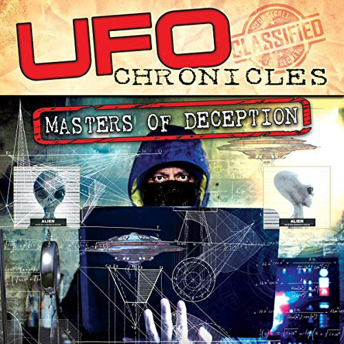 UFO Chronicles: Masters of Deception audiobook cover art