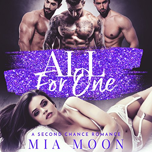 All for One: A Second Chance Reverse Harem Romance audiobook cover art