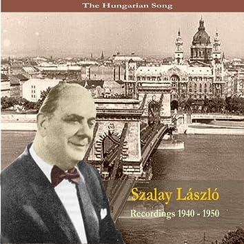 The Hungarian Song / Szalay Laszlo / Recordings 1940 - 1960