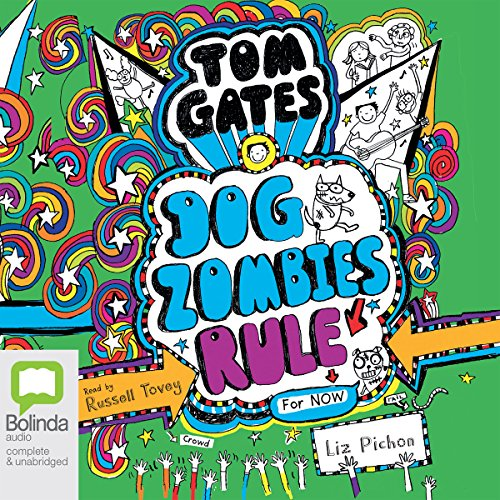DogZombies Rule for Now     Tom Gates, Book 11              De :                                                                                                                                 Liz Pichon                               Lu par :                                                                                                                                 Russell Tovey                      Durée : 1 h et 58 min     Pas de notations     Global 0,0