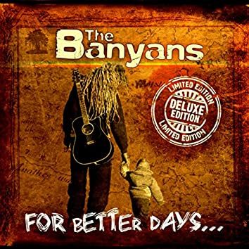 For Better Days (Deluxe Edition)