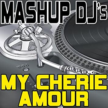 My Cherie Amour (Remix Tools For Mash-Ups)