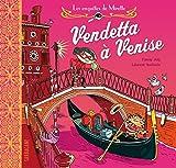 Les enquêtes de Mirette - Vendetta à Venise