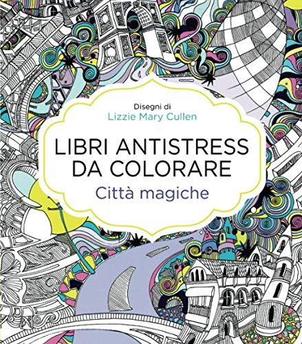 Libri antistress da colorare. Città magiche