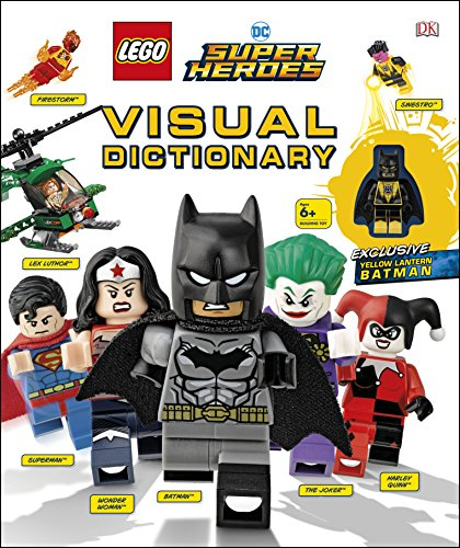 Lego DC Comics Super Heroes. Visual Dictionary UPDA: With Exclusive Yellow Lantern Batman Minifigure (Dk Lego)