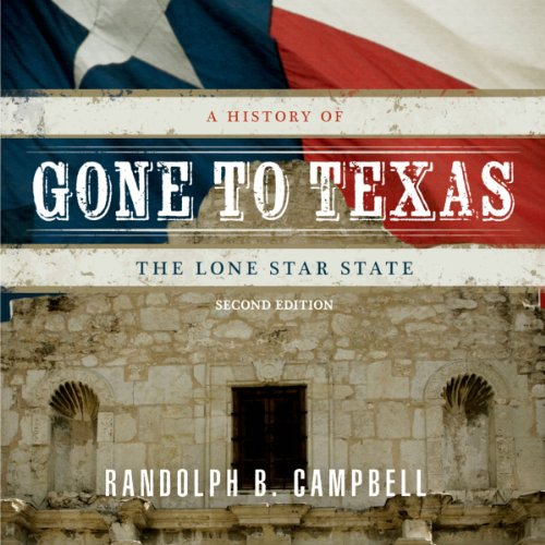 Gone To Texas Audiobook Audiblecom - Why is texas called the lone star state
