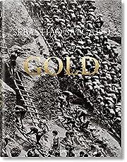 Sebastiao Salgado. Gold: SEBASTIÃO SALGADO. GOLD