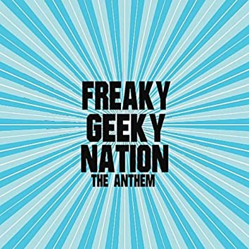 Freaky Geeky Nation
