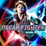 DREAM FIGHTER