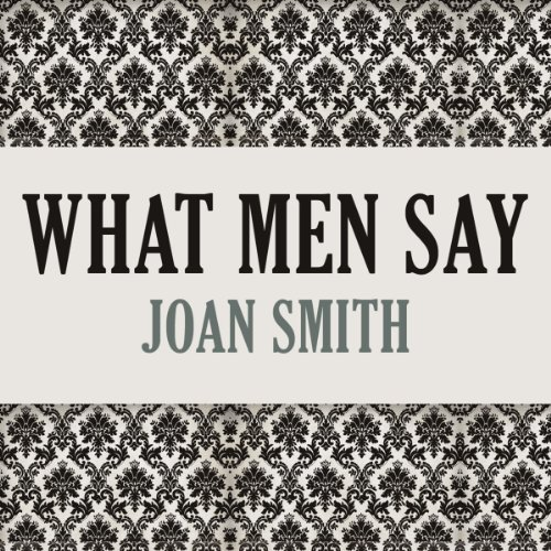 What Men Say audiobook cover art