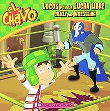 Locos Por La Lucha Libre / Crazy for Wrestling