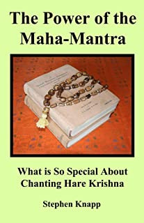 The Power of the Maha-Mantra: What is so Special About Chanting Hare Krishna (English Edition)