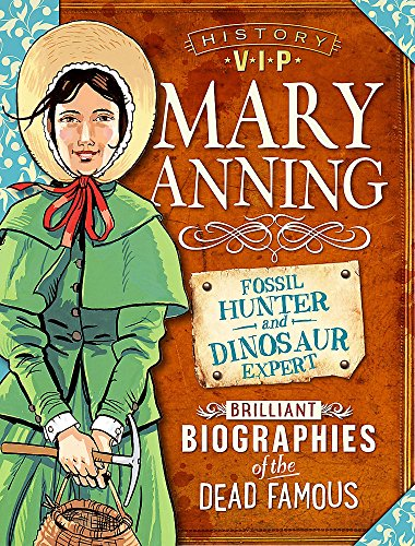 Mary Anning (History VIPs, Band 1)