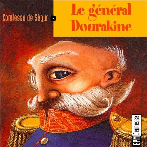 Couverture de Le général Dourakine