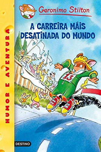 A carreira máis desatinada do mundo: Geronimo Stilton Gallego 6