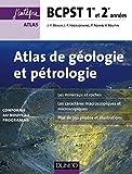 Atlas de géologie-pétrologie BCPST 1re et 2e années - Conforme au nouveau programme