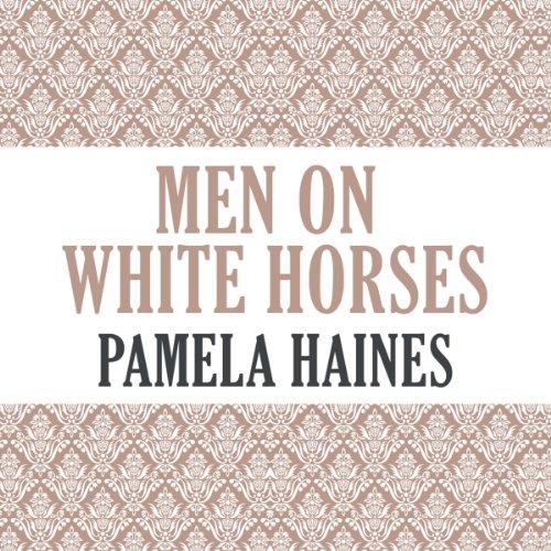 Men on White Horses audiobook cover art