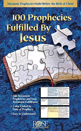 100 Prophecies Filled By Jesus: Messianic Prophecies Made Before the Birth of Christ Pamphlet