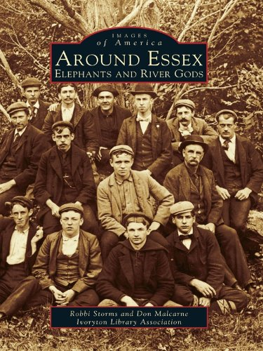 Around Essex: Elephants and River Gods (Images of America) (English Edition)